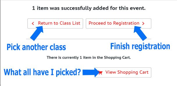 Screenshot showing options to proceed 1) pick another class, 2) finish registration, 3) see what's all in the cart